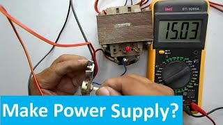 How to Design (220V To 15V, 2A) Variable Power Supply
