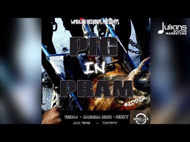 Jab King - Oil Industry (Pig In Pram Riddim)