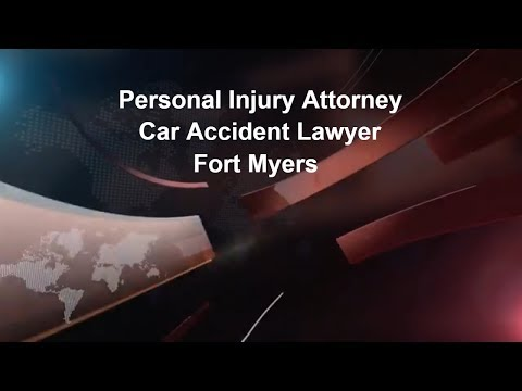 Personal Injury Attorney Reviews and How To Find A Great Personal Injury Attorney in Fort Myers