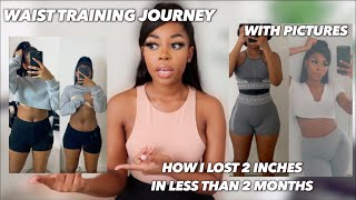 MY WAIST TRAINING JOURNEY! WHAT NOT TO DO! WHAT WORKED FOR ME |LISAAH MAPSIE