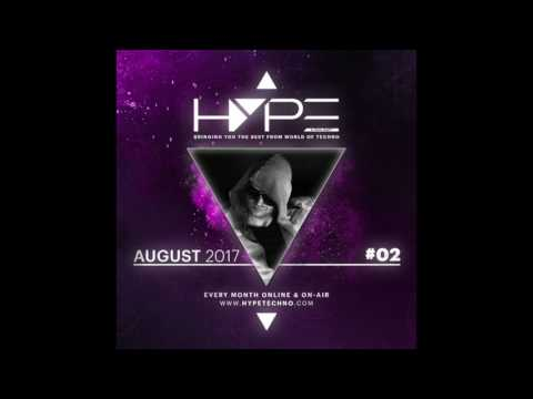 HYPE Techno Podcast | #02 | August 2017