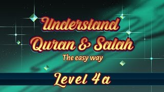 4a | Understand Quran and Salaah Easy Way | Al Fatiha - Part 01