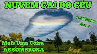 Nuvem Cai do Céu em Goías - Será?