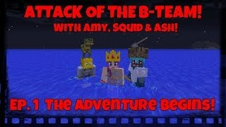 attack of the b team ep 1 the adventure begins