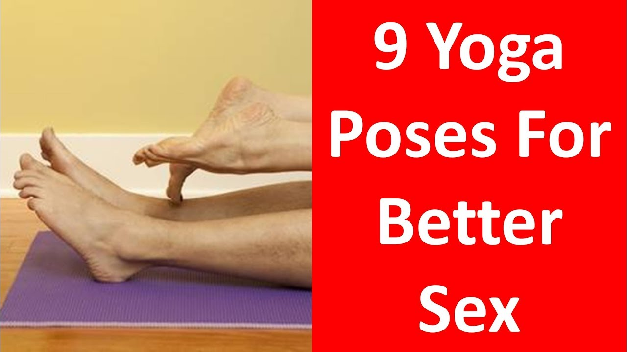9 Yoga Poses For Better Sex
