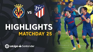 Highlights Villarreal CF vs Atlético de Madrid (0-2)