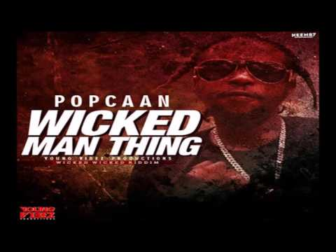 POPCAAN   WICKED MAN THING