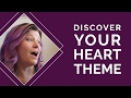 How To Discover Your Heart Theme