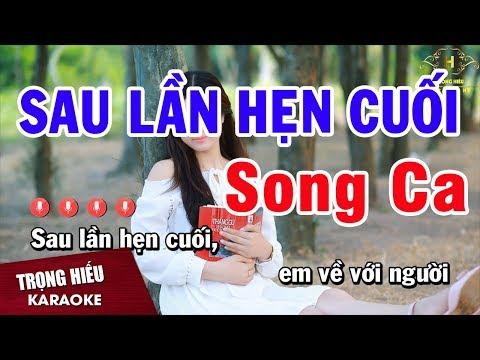 Karaoke Sau Lần Hẹn Cuối Song Ca Nhạc Sống Âm Thanh Chuẩn | Trọng Hiếu