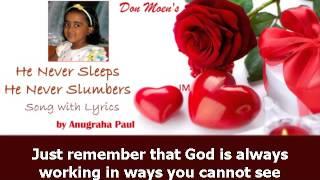 He Never Sleeps He Never Slumbers | Anugraha Paul - with Lyrics