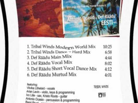 "Antonio Ocasio & Def Räädu - "" Eesti"" (Tribal Winds Modern World Mix)"