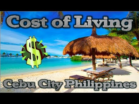 Philippines: Cost of Living in Cebu - Rent, Electric, Food, Water & More.... ✅