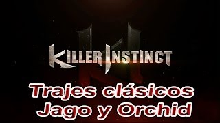 Killer Instinct I Trajes Clásicos I Jago I Orchid I Gameplay I XboxOne I 1080p