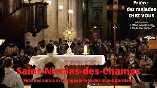 Prière Des Malades à Saint-Nicolas-des-Champs - Guérison \u0026 Consolation Archanges \u0026 Anges Gardiens