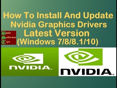 How To Easily Install & Update Nvidia Graphics Drivers Latest Version On Windows 7/8/8.1/10-In Hindi