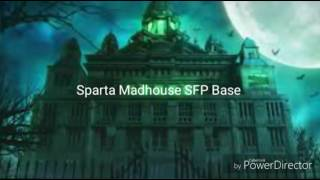 (Reupload) Sparta Madhouse SFP Base