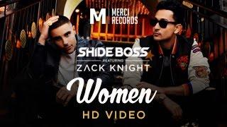 'Women' Official Video - Shide Boss feat Zack Knight | Merci Records