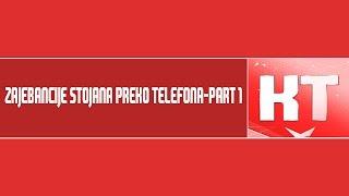 Zajebancije stojana preko telefona-Part 1