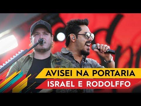 Avisei na Portaria - Israel & Rodolffo - Villa Mix Goiânia 2017 ( Ao Vivo )