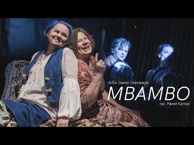 MBAMBO, reż. Paweł Kamza