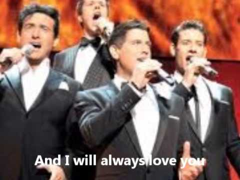 Il divo i will always love you subt youtube - Il divo man you love ...