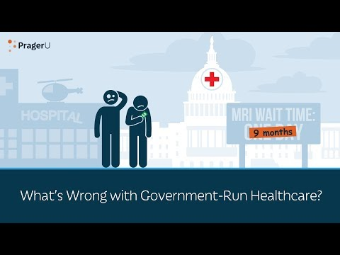 What's Wrong with Government-Run Healthcare? thumbnail