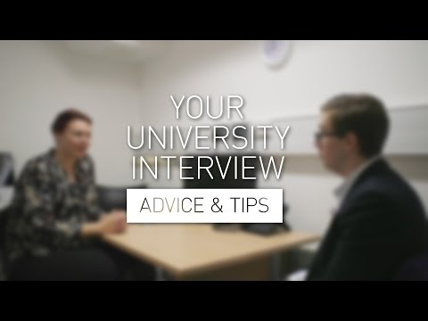 Your University Interview - Advice & Tips