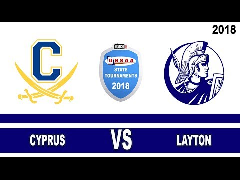6A Boys Basketball: Cyprus vs Layton High School UHSAA 2018 State Tournament Round 1