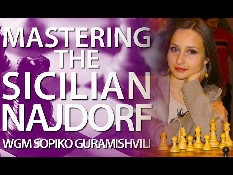 SICILIAN NAJDORF: The Cadillac of Chess Openings! - WGM Sopiko Guramishvili - CHESS24