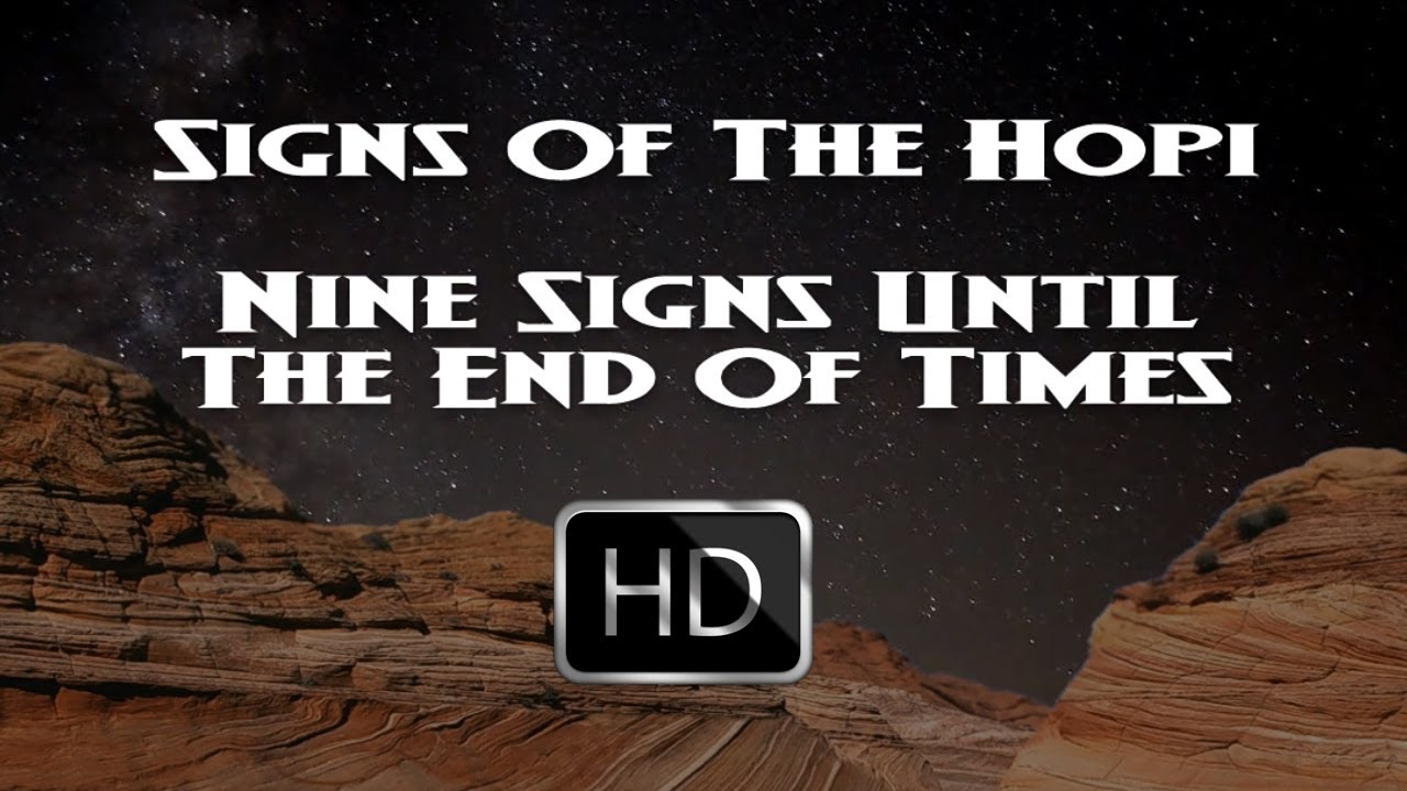 Native American Hopi Indians Signs Of The End Times - Blue Star ...