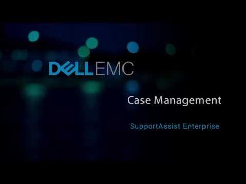SupportAssist Enterprise: Case Management