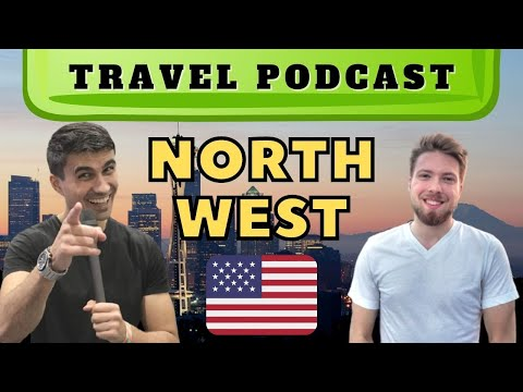 🇺🇸 PODCAST Travel to the Pacific Northwest, USA #25 ft @Lander Nelson Seattle, Portland, Vancouver