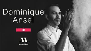 MasterClass Live with Dominique Ansel  MasterClass