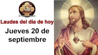 Laudes de hoy Jueves 20 Septiembre Liturgia de las horas de hoy Oración de la mañana