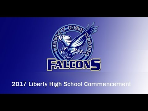 2017 Liberty High School Graduation Ceremony, Hillsboro School District