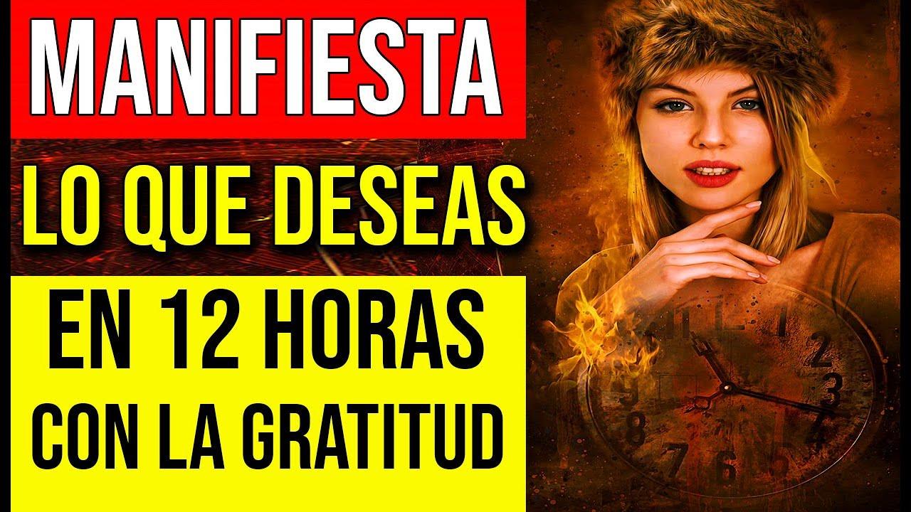 MANIFIESTA algo en 12 HORAS con el PODER de la GRATITUD!!!