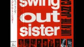 Watch Swing Out Sister Get In Touch With Yourself video