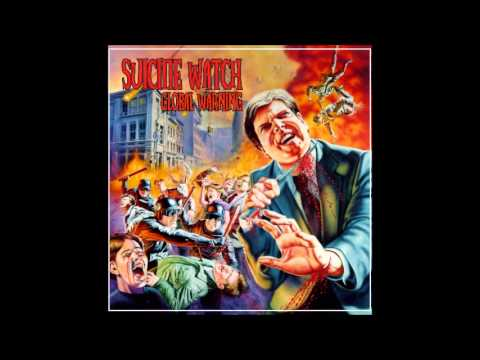 SUICIDE WATCH 'Global Warning' 2005-[FULL ALBUM]