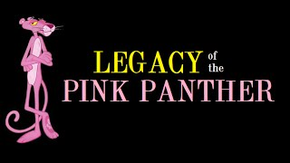Legacy of the Pink Panther (Pt. 4): The Return of the Pink Panther