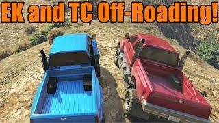 GTA 5 | EK and TC | Guardian Off-Roading | Part 1 | EK Can