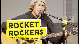 [HD] Rocket Rockers - Dia (Live at Starcross Store 2018, Yogyakarta)