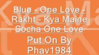 Kya Maine Socha One Love