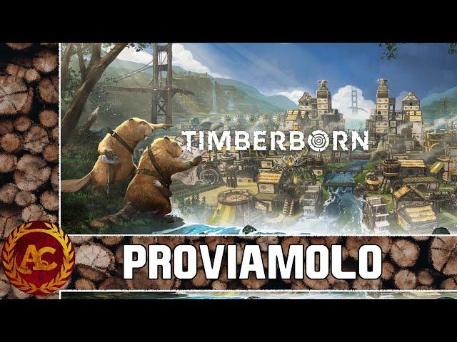DATEMI UN TRONCO E VI SOLLEVERO' IL MONDO || TIMBERBORN || GAMEPLAY ITA #0