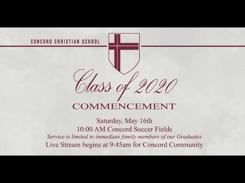 Concord Christian School Class of 2020 Graduation