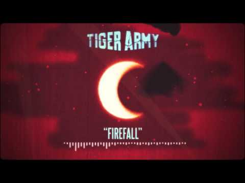 Tiger Army - Firefall