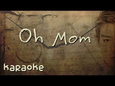 T.O.P. - Oh Mom [karaoke]
