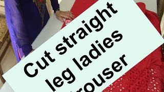 How to cut straight leg ladies trouser