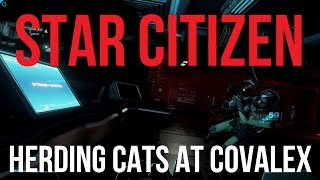 star citizen 2 5 let s play   herding cats at covalex
