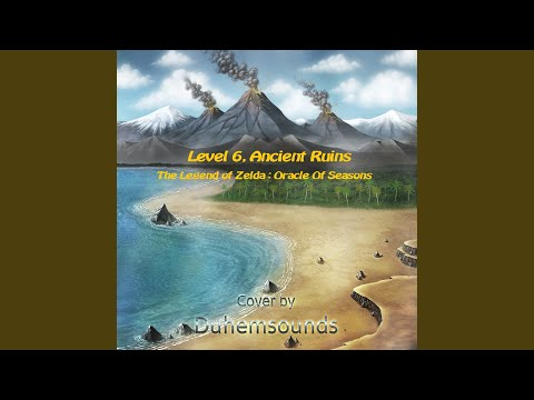 Level 6, Ancient Ruins (From