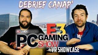 E3 DEBRIEF : Conférence PC GAMING SHOW + VR SHOWCASE (le résumé en 30minutes)